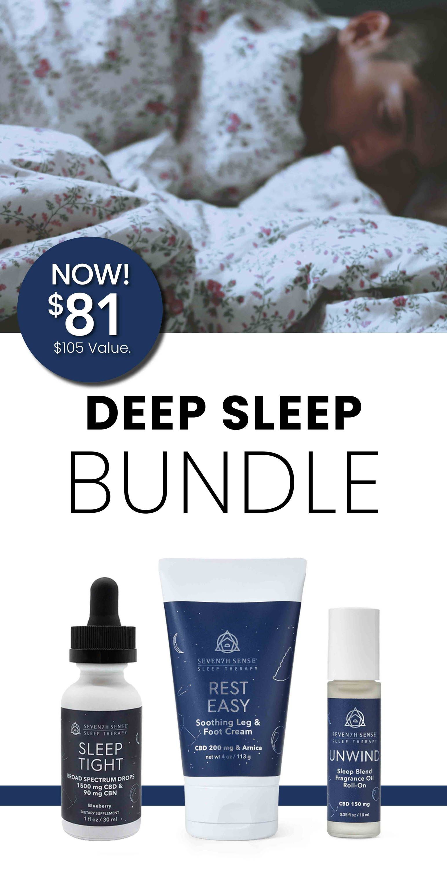 Deep Sleep Bundle now $81. $105 Value.