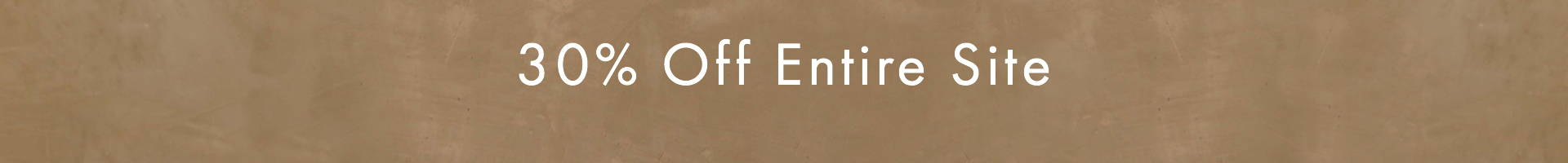 a brown banner showing 30% off entire site