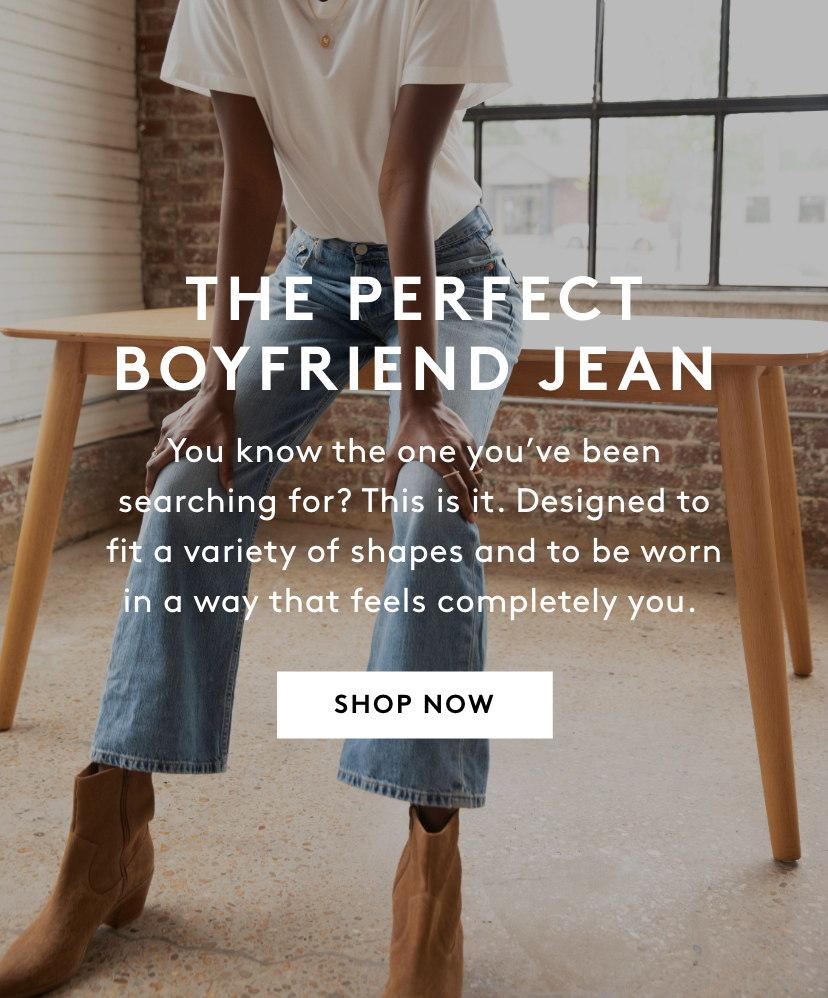 Shop The Perfect Boyfriend Jean