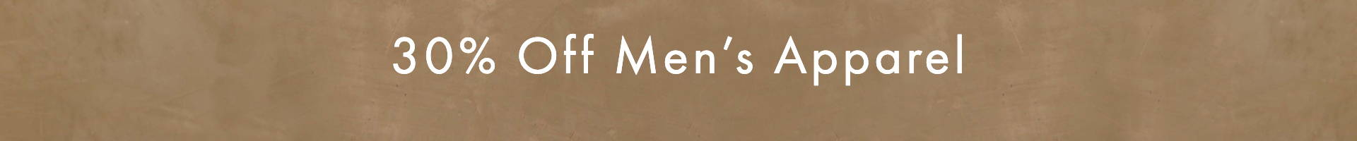 a banner advertising the 30% off mens apparel offer