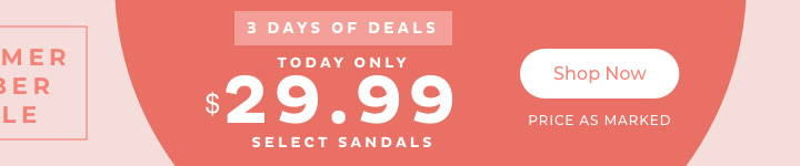 $29.99 Select Sandals