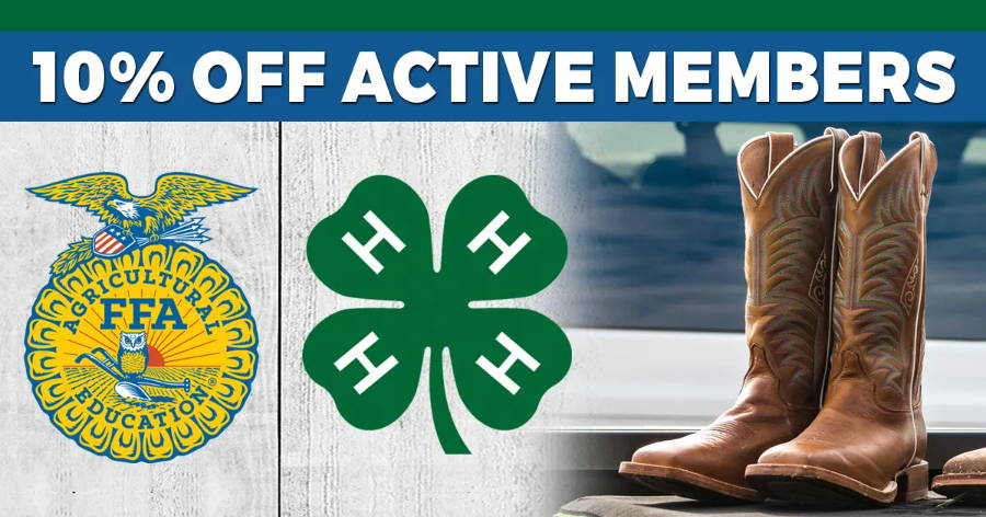 10% OFF EVERY DAY FOR ACTIVE FFA & 4-H MEMBERS