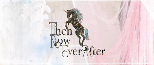 Then now ever after