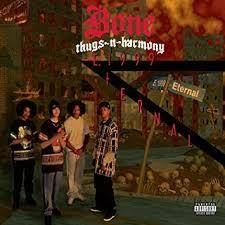 Bone Thugs-N-Harmony- Eternal