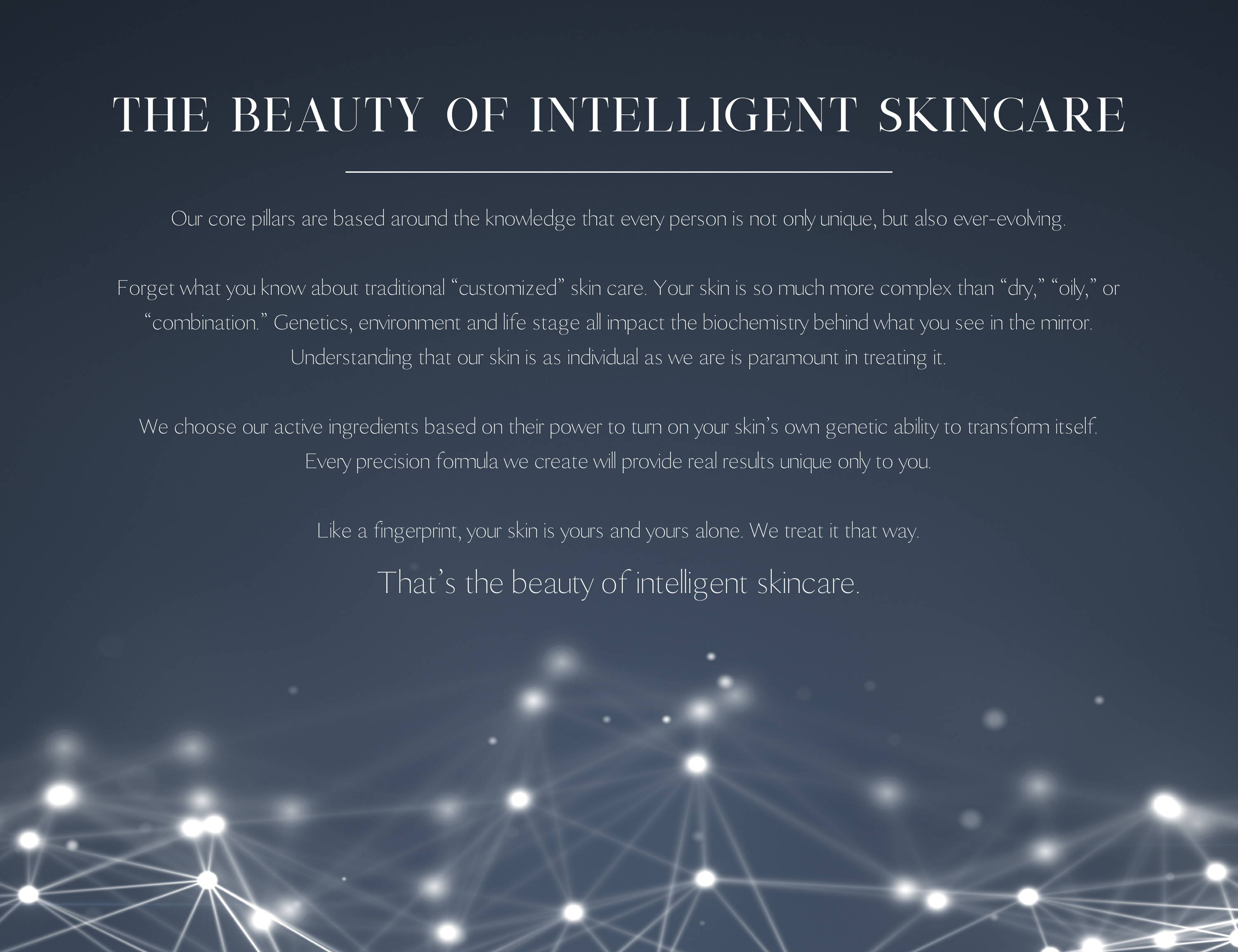 The Beauty of Intelligent Skincare