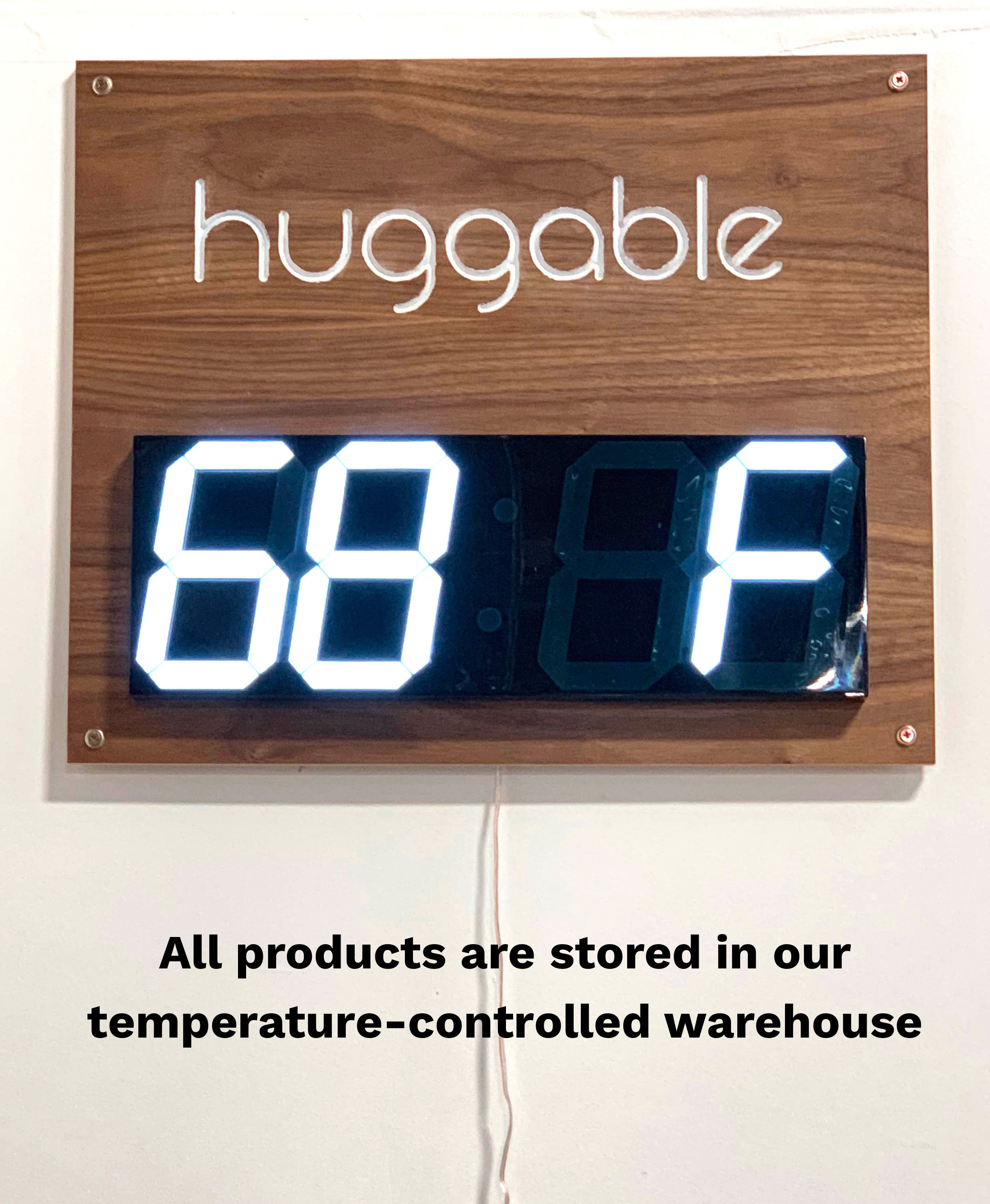 Huggable Temperature Control Warehouse