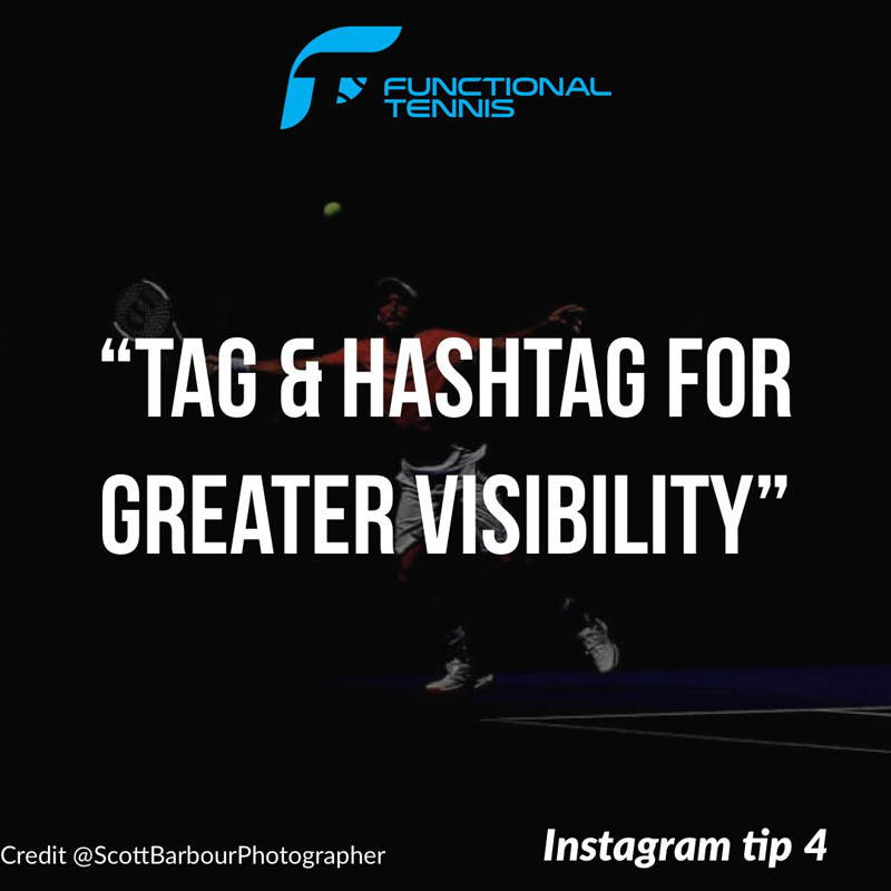 3. Use RELEVANT Hashtags 4 - Tag and hashtag for great visibility