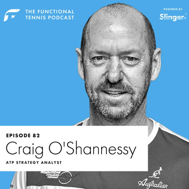 Craig O'Shannessy on the Functional Tennis Podcast