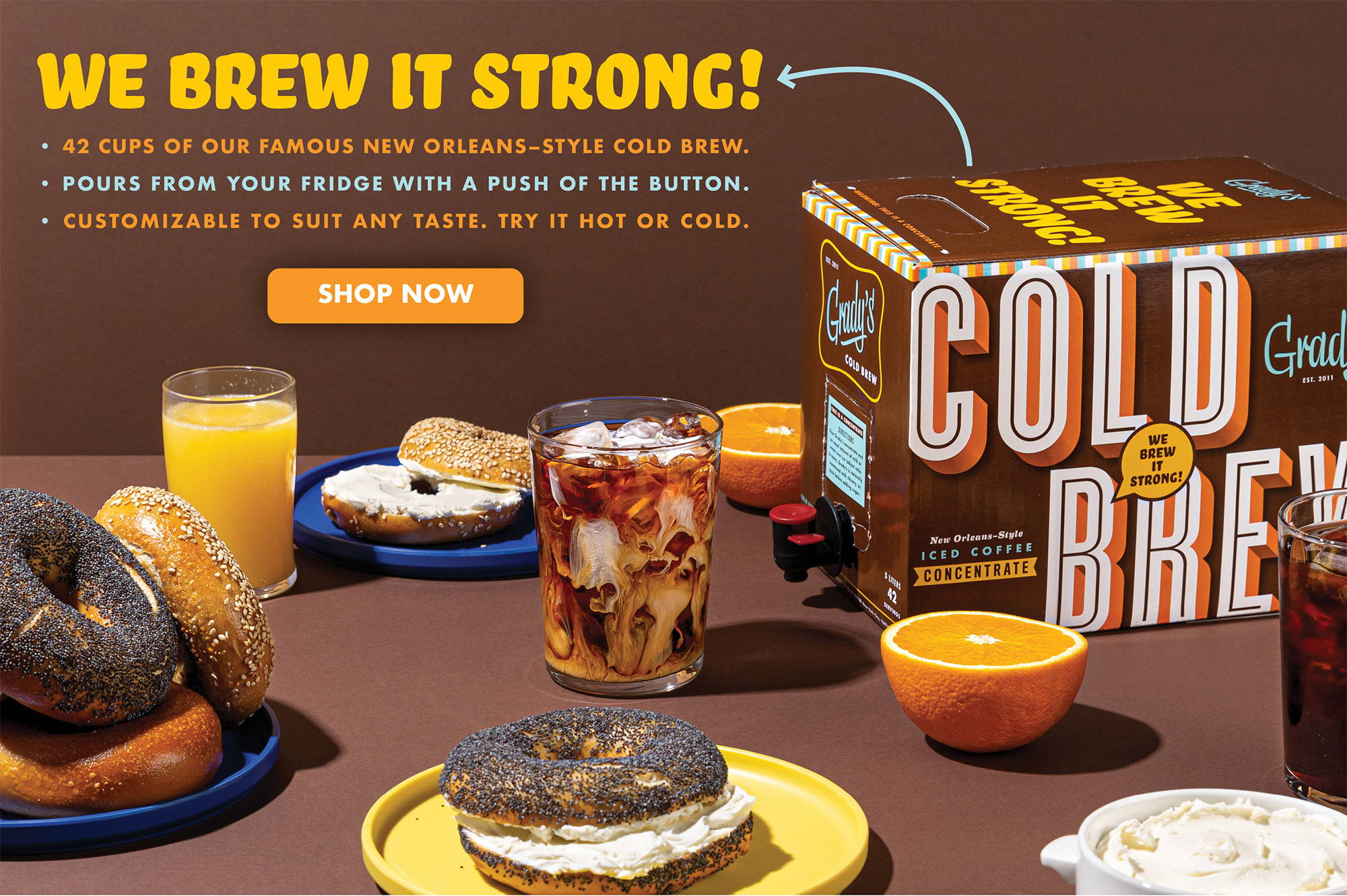 We Brew it STRONG!