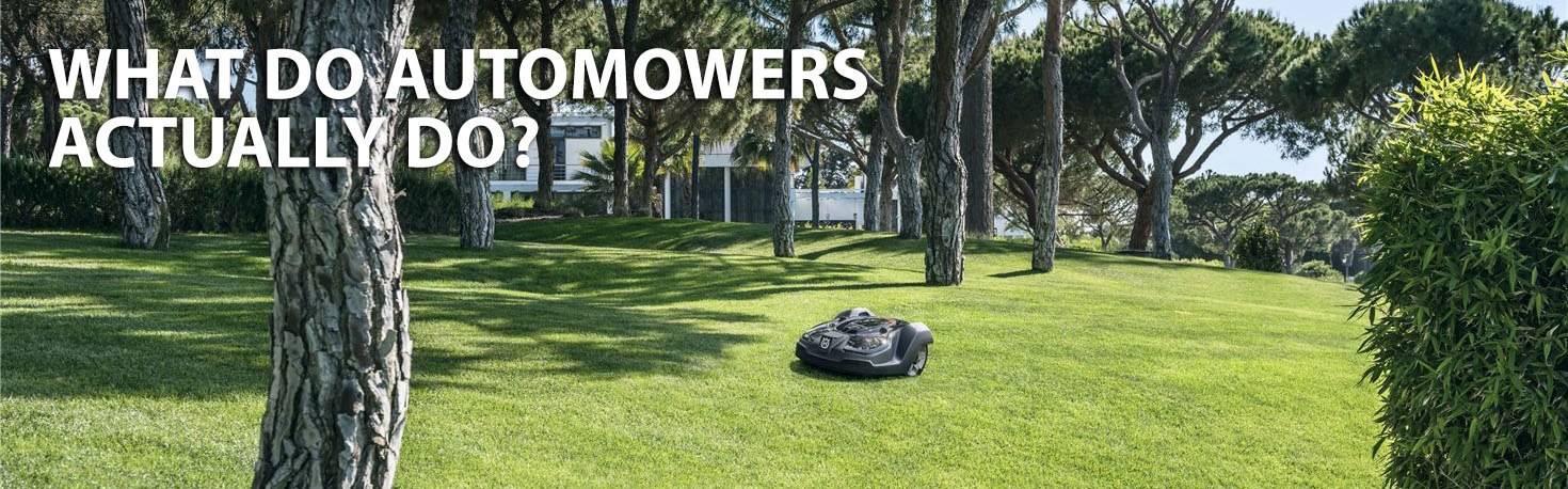 Husqvarna Automowers | What Do They Do?