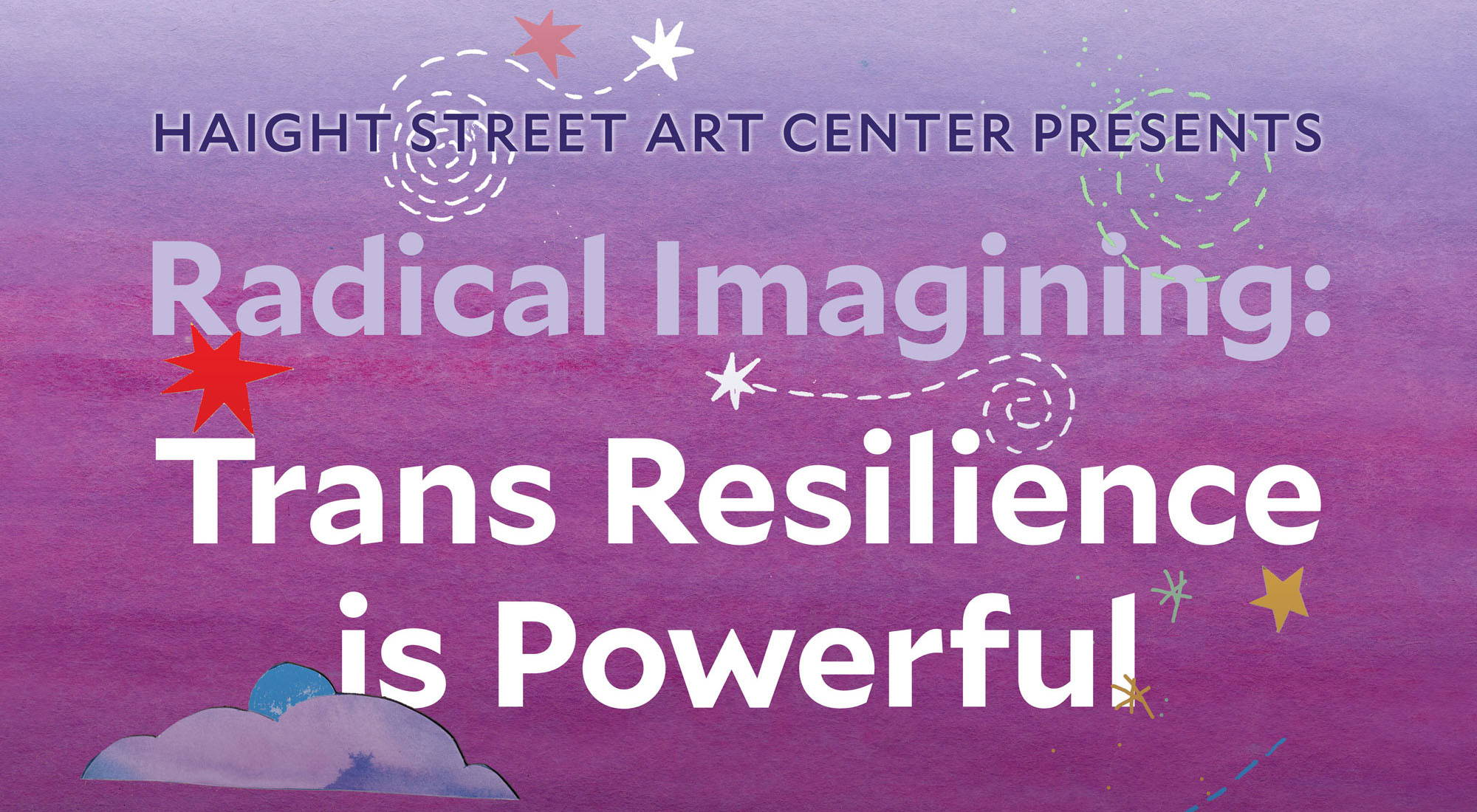 Radical Imagining: Trans Resilience is Powerful