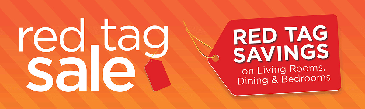Red Tag Savings on Living Rooms, Dining & Bedrooms