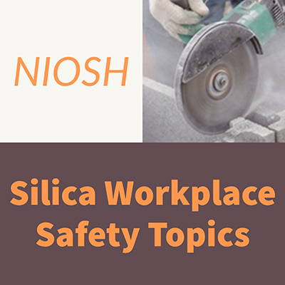 NIOSH Silica Safety and Health Topics