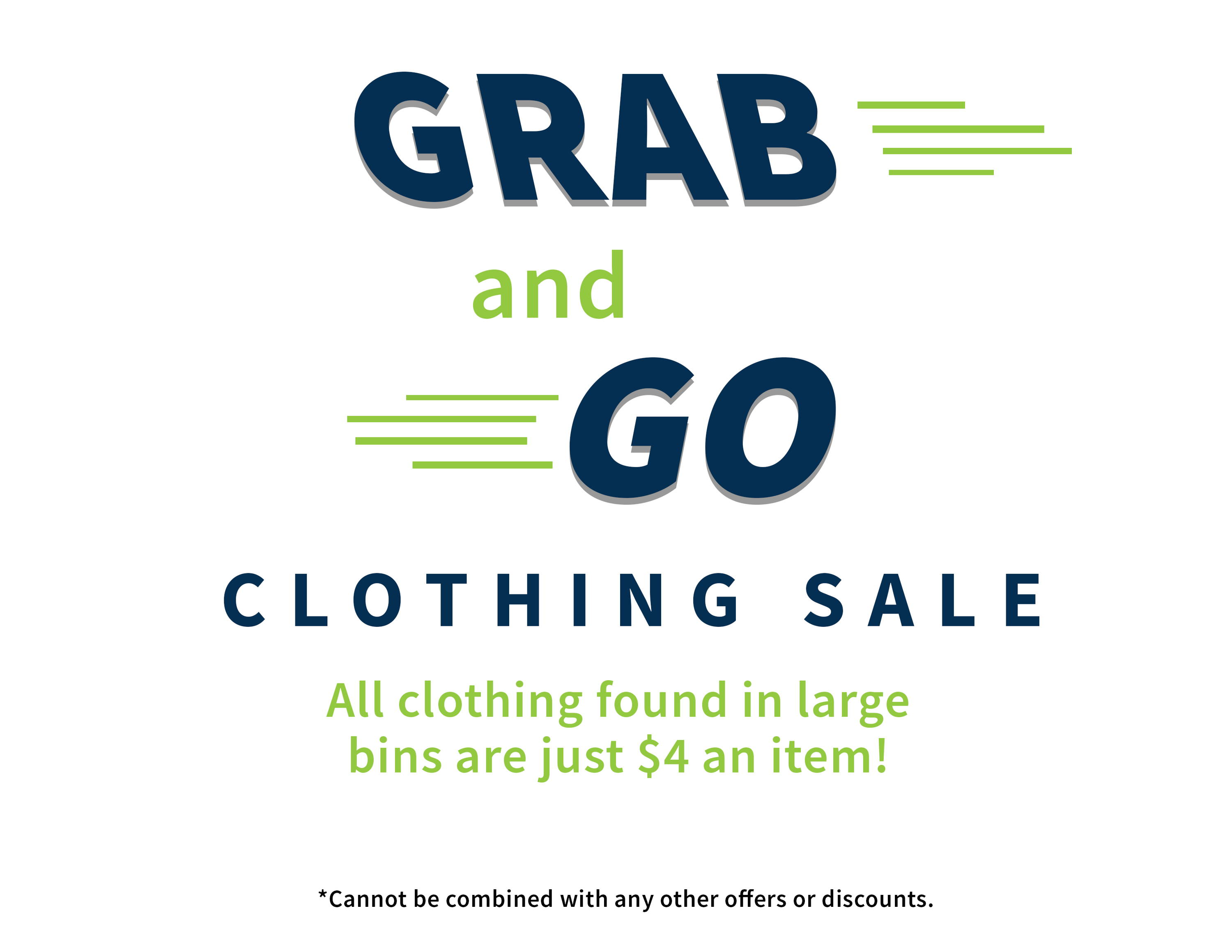 Grab and go clothing sale, $4 clothing sale, All clothing in large bins are $4