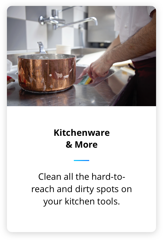 Clean your utensils and all other kitchenware products with sonic soak, it clear hard to reach and dirty spots very easily