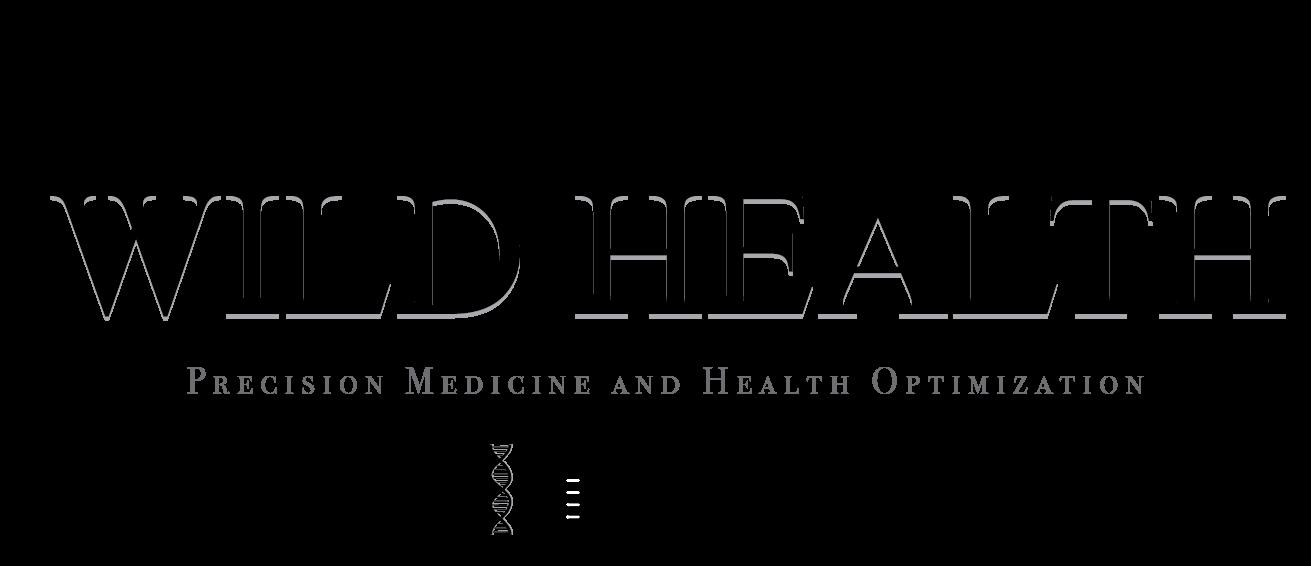 Wild Health Precision Medicine and Health Optimization