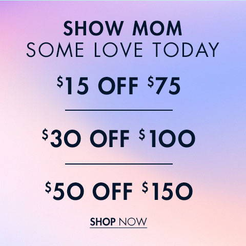 Show Mom Some Love Today