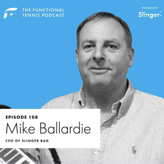 Mike Ballardie on the Functional Tennis Podcast