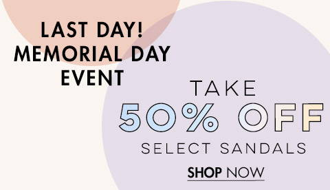 50% Off Select Sandals