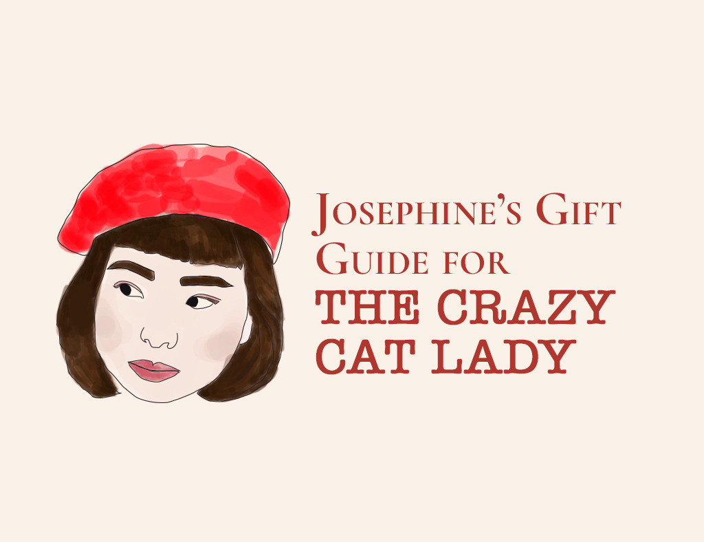 Josephine's Gift Guide for the Crazy Cat Lady