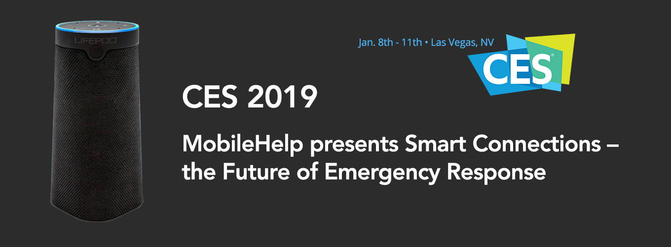 CES 2019 MobileHelp Smart Connections
