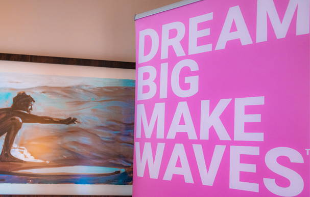 Dream Big - Make Waves! Sign at the Beachwaver Maui Pro Women's Surf Championships