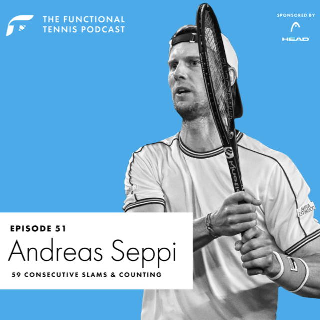 Andreas Seppi on the Functional Tennis Podcast
