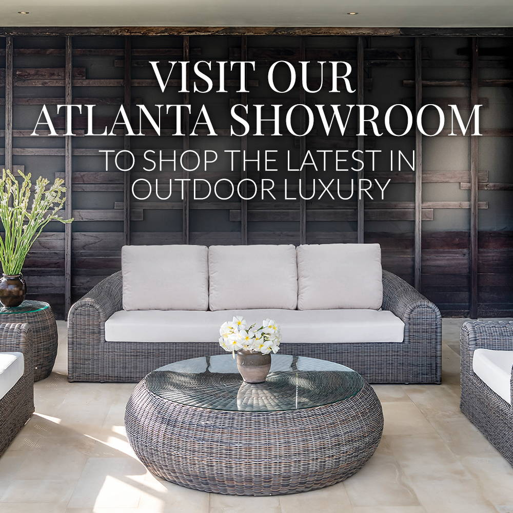 Visit Our Atlanta Showroom To Shop The Latest In Outdoor Luxury