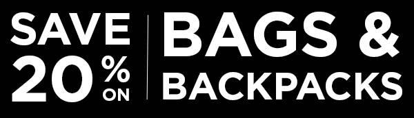 Save 20% On Bags & Backpacks