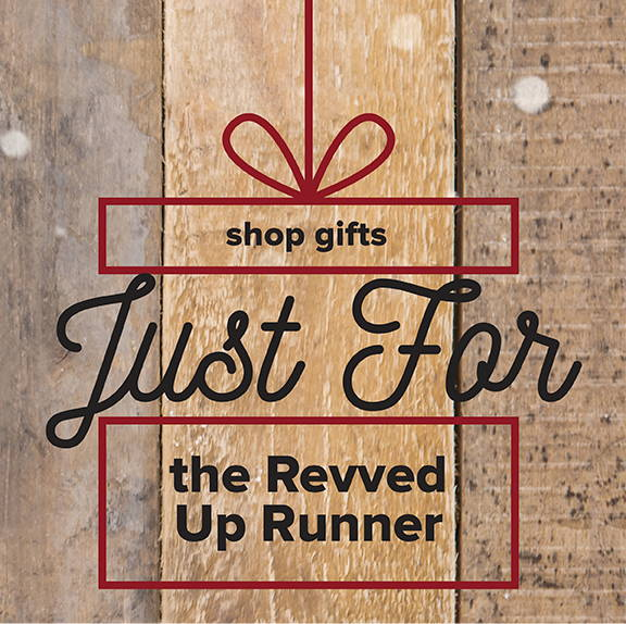 Gifts for the Revved Up Runner