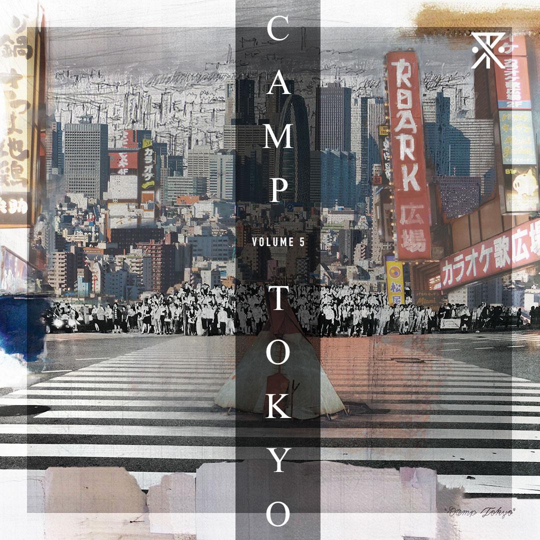 Volume 5: Camp Tokyo