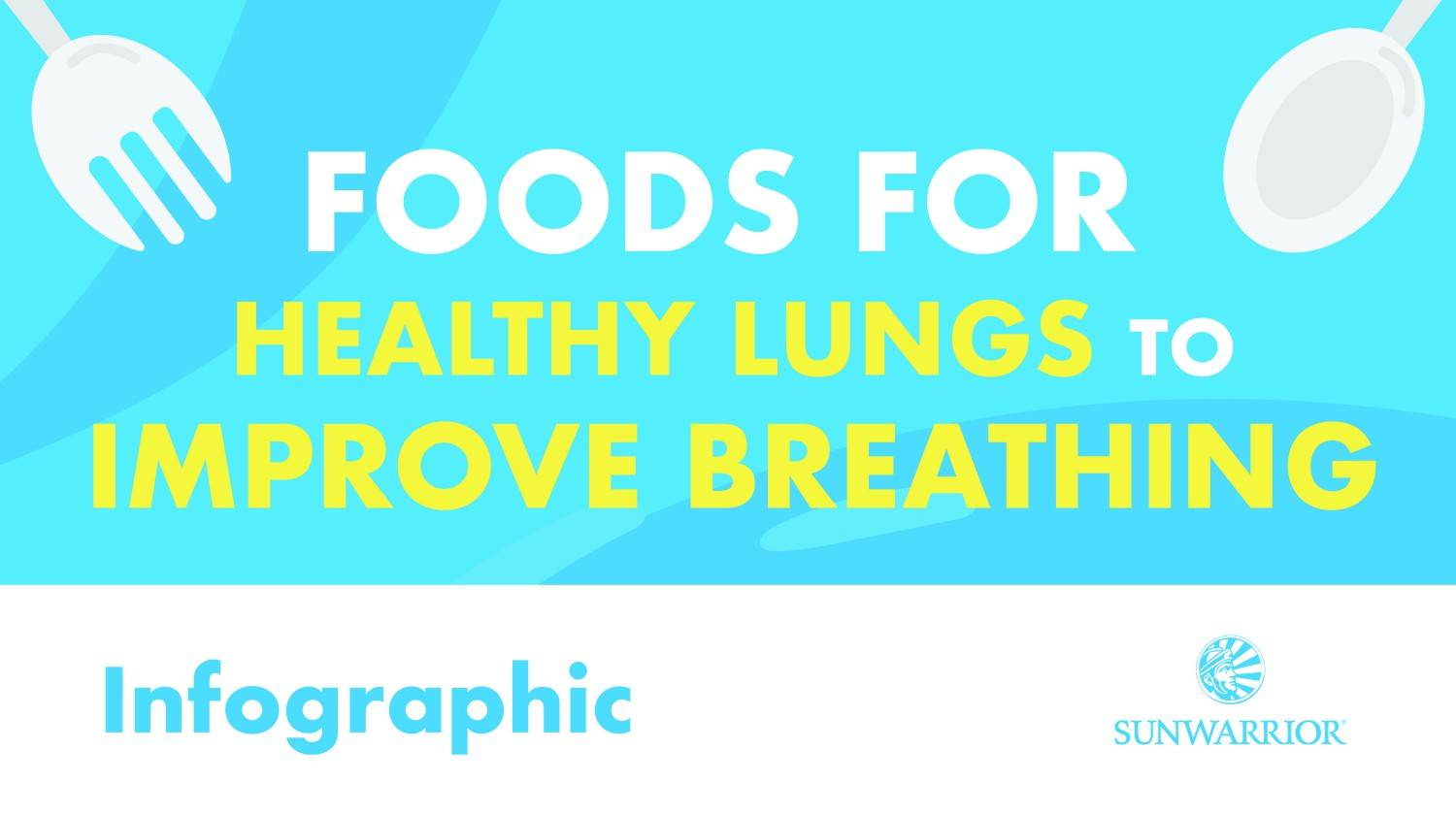 Foods for Healthy Lungs and Improved Breathing | Featured