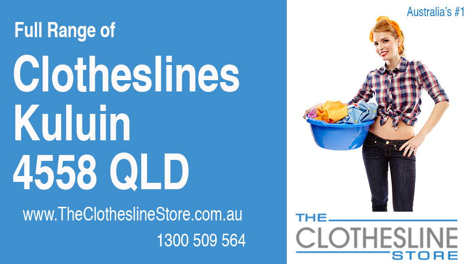 New Clotheslines in Kuluin Queensland 4558