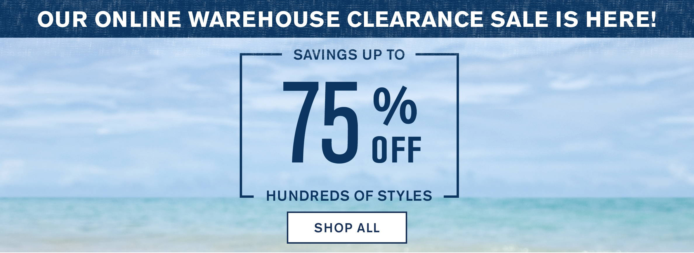 Online Warehouse Clearance Up to 75% Off