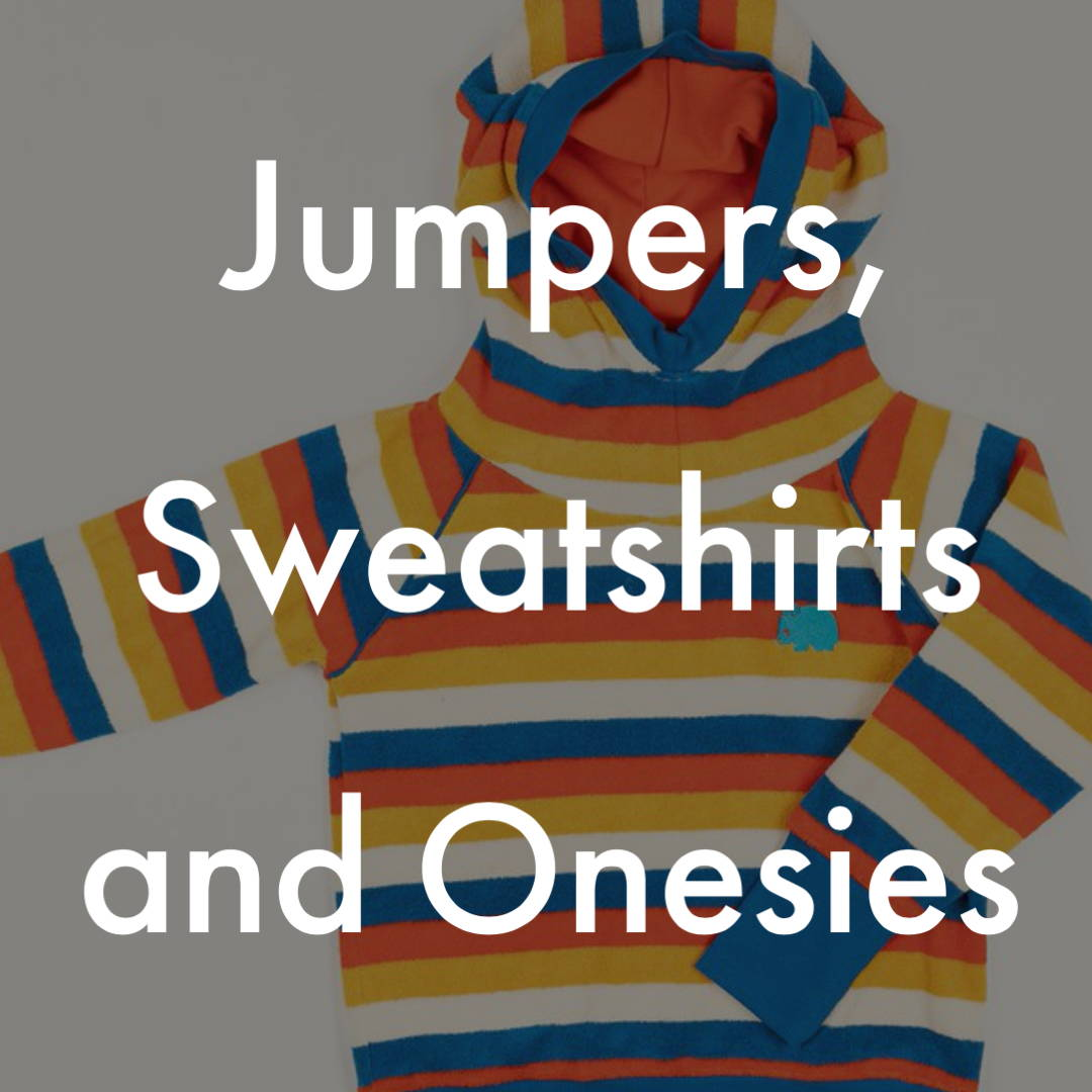 Jumpers, Sweatshirts and Onesies
