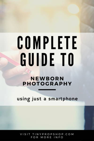 Newborn Photography Using Just a Smartphone