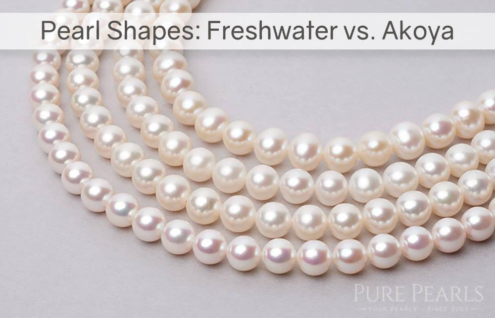 Pearl Shape Chars: Freshwater vs Akoya Pearls