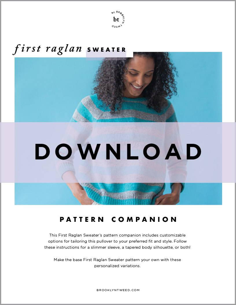 BT by Brooklyn Tweed First Raglan Sweater Companion