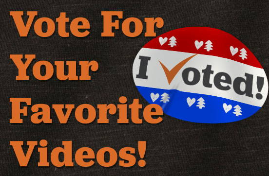 Vote for your Favorite Videos!