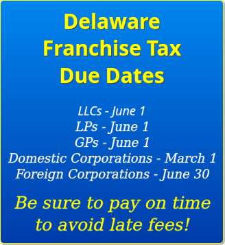 delaware franchise tax due dates | delaware business incorporators inc.