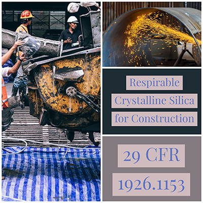 OSHA Respirable Crystalline Silica Regulations for Construction