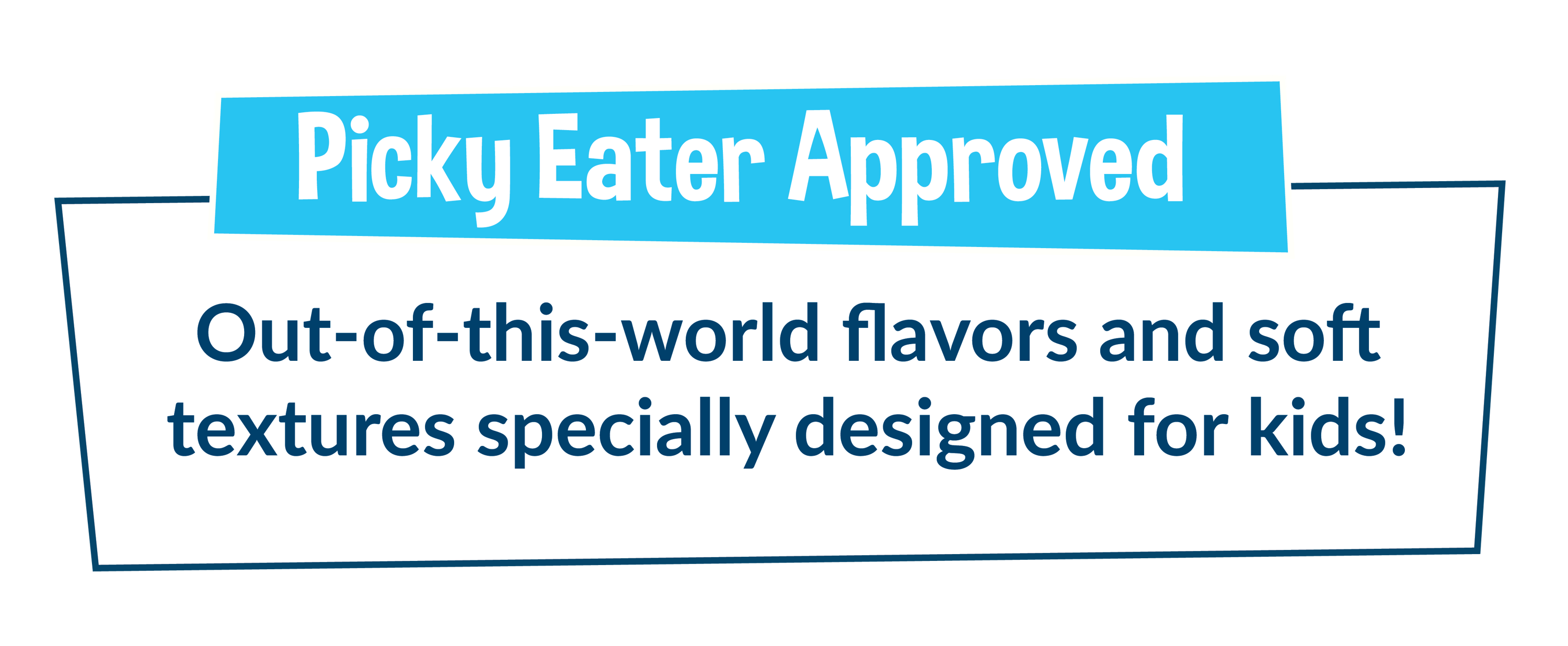 Picky Eater Approved!