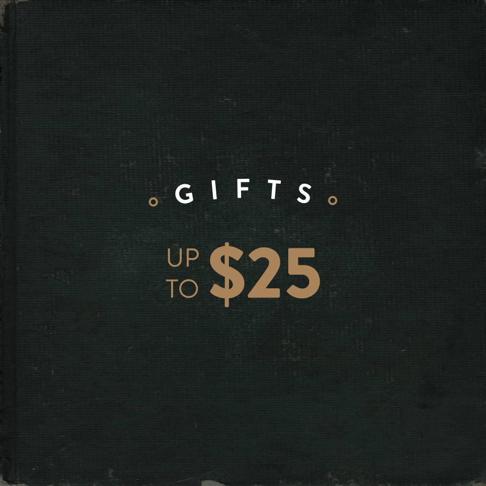 Gifts Up To $25