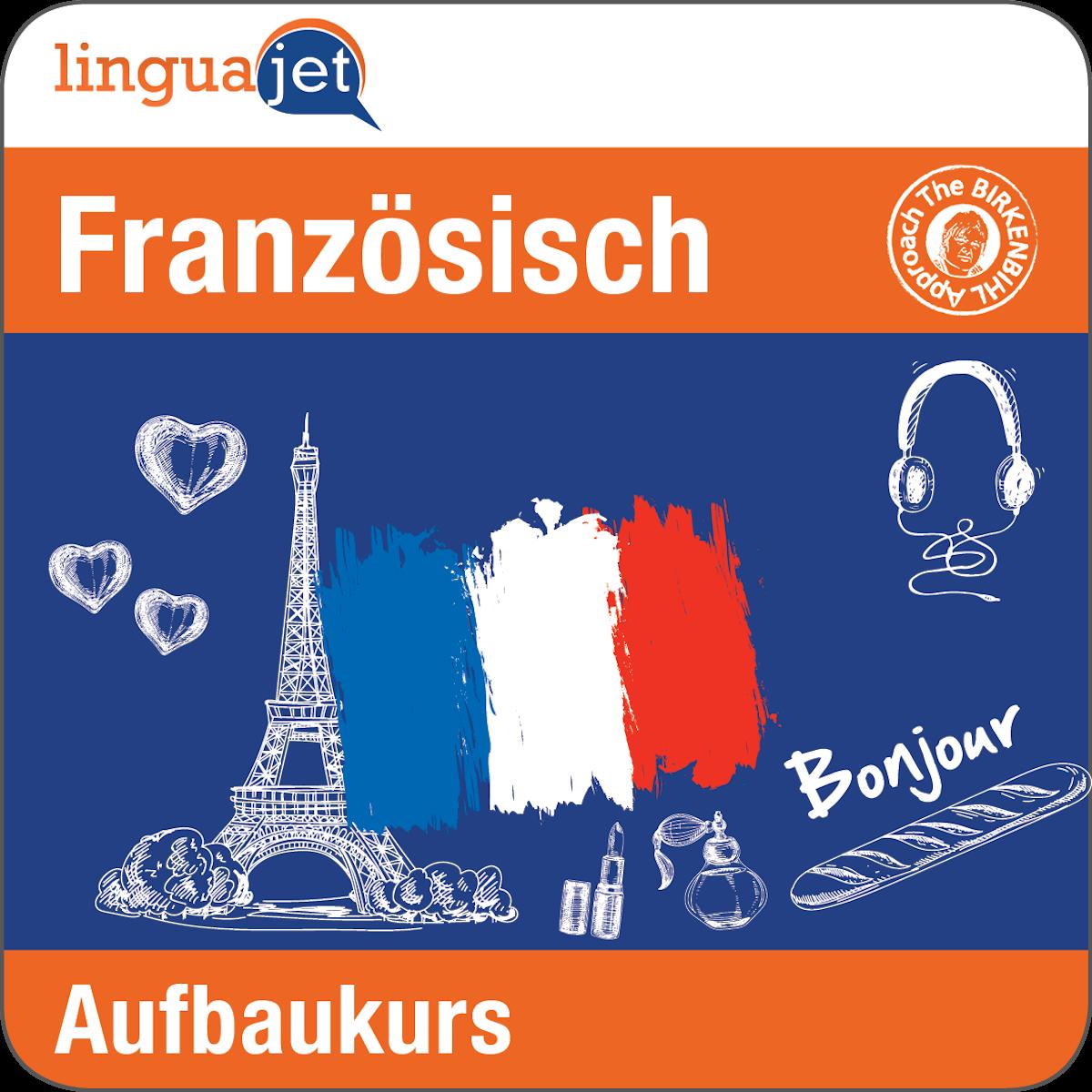 Mit dem online Französischkurs «Aufbau» lernen Sie sich zu unterhalten