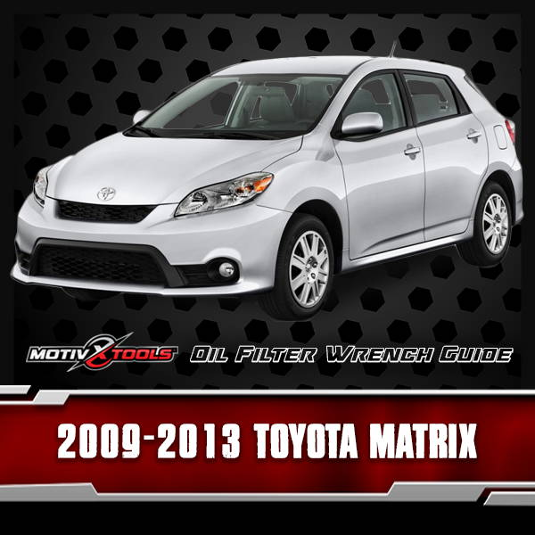2009 - 2013 Toyota Matrix Oil Filter Wrench Guide