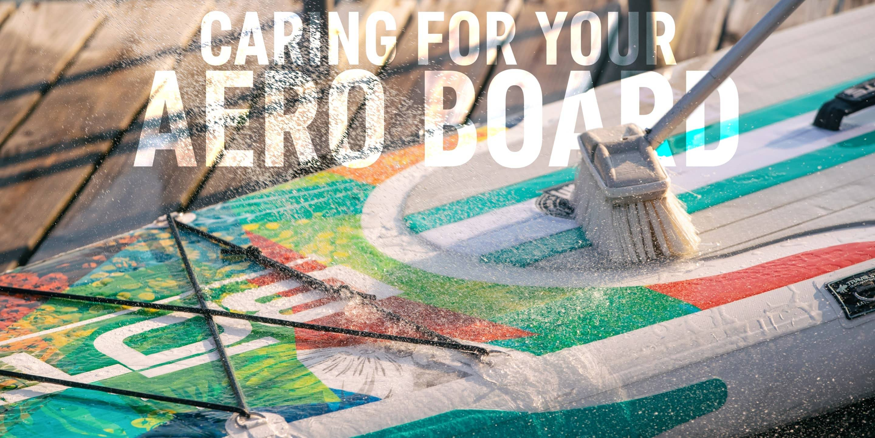Caring for your Aero Board