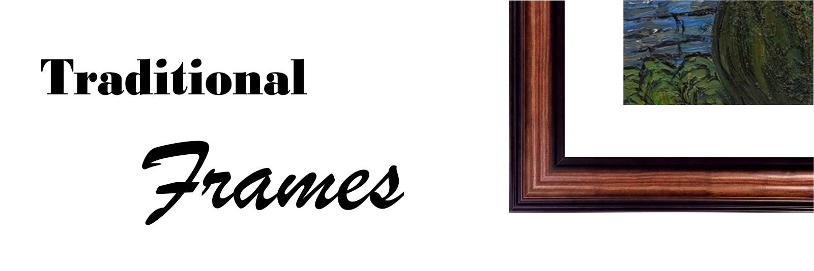 Traditional Frames