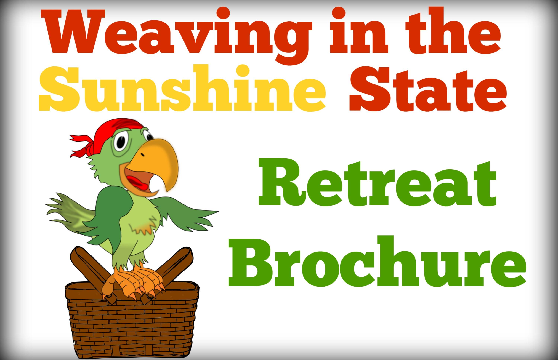 2021 Weaving in the Sunshine State Basket Weaving Retreat Brochure
