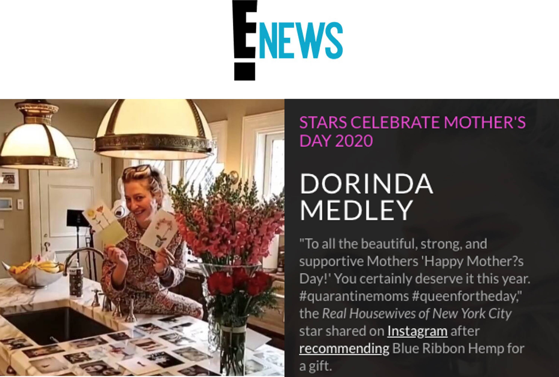 E! News: DORINDA MEDLEY CELEBRATES MOTHER'S DAY WITH BLUE RIBBON HEMP
