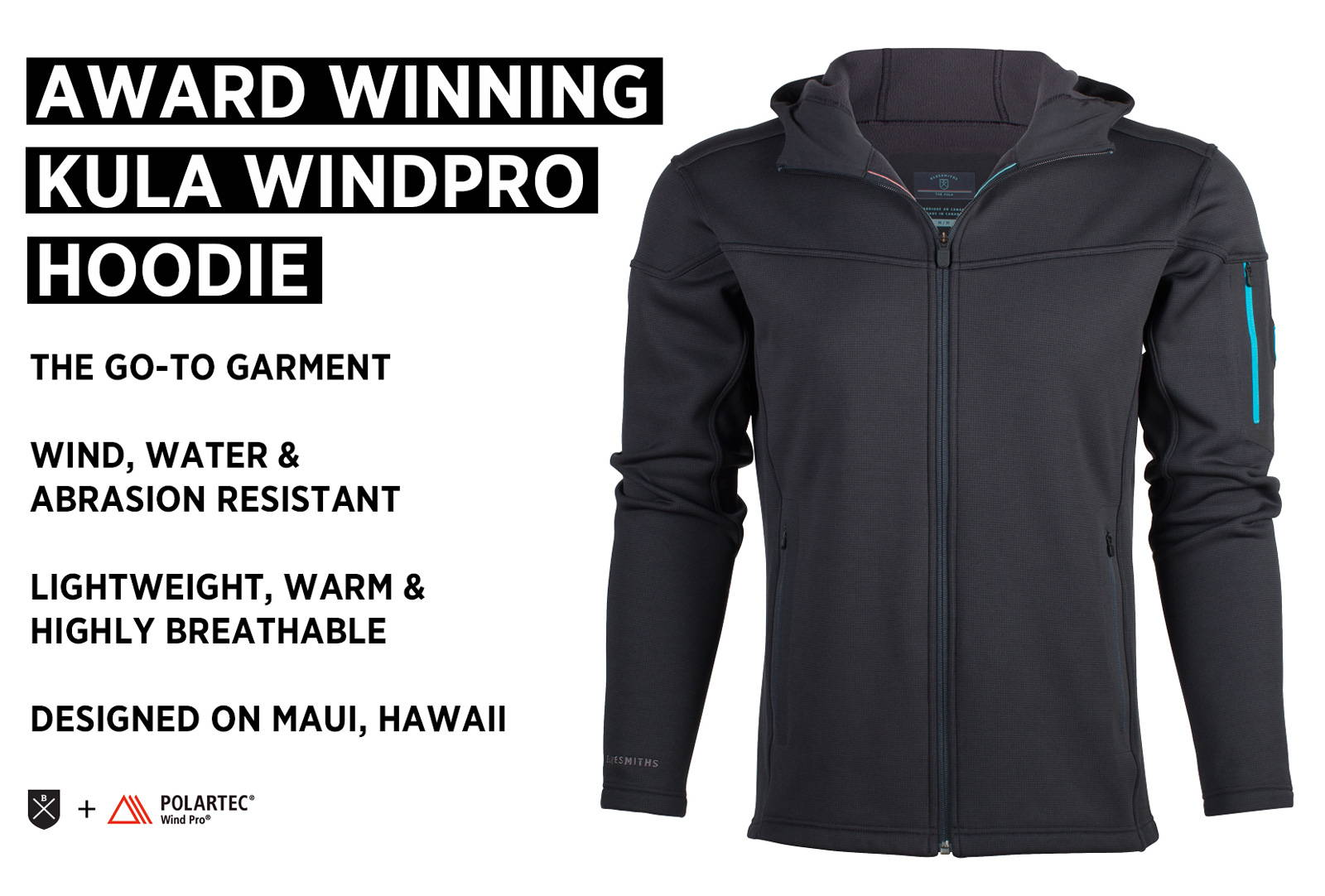 The award winning Bluesmiths Kula WindPro hoodie